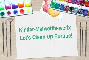 Malwettbewerb Lets Clean Up Europe 300